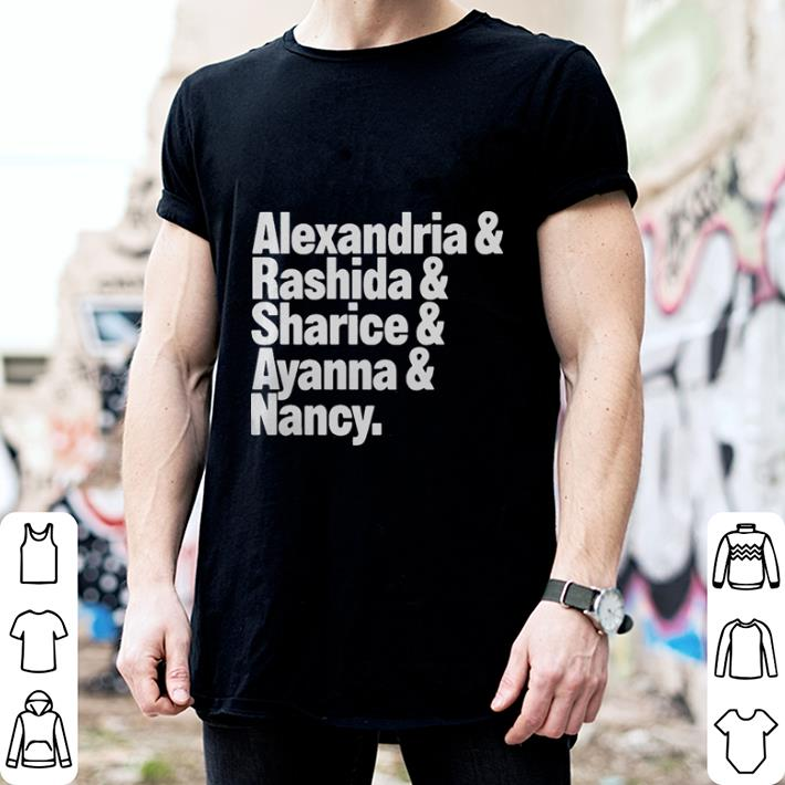 Alexandria and Rashida and Sharice and Ayanna and Nancy shirt 2