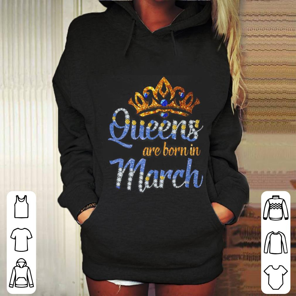 Queen are born in march shirt