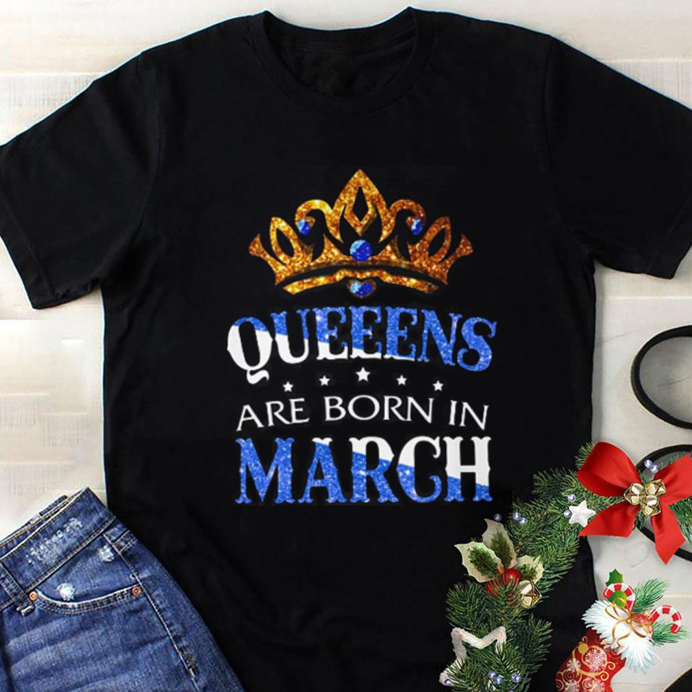 Queens are born in March shirt 1