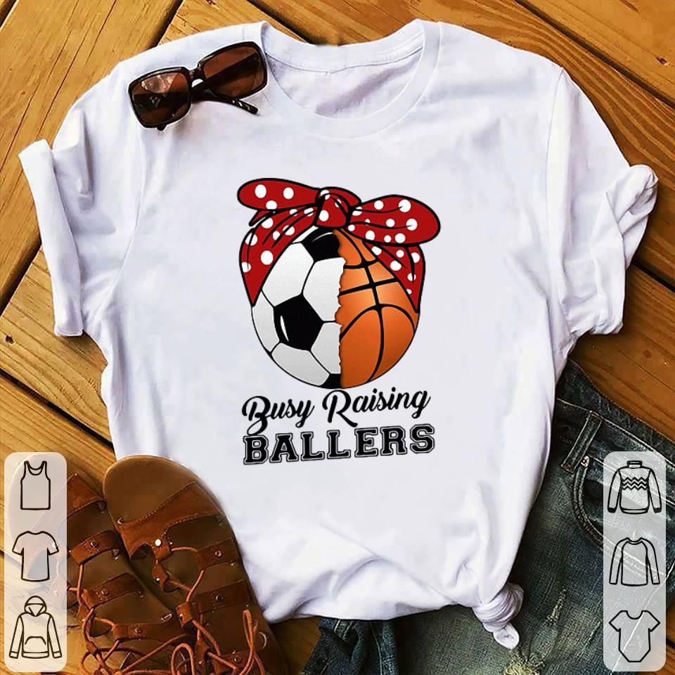 Soccer basketball mom busy raising ballers shirt 1