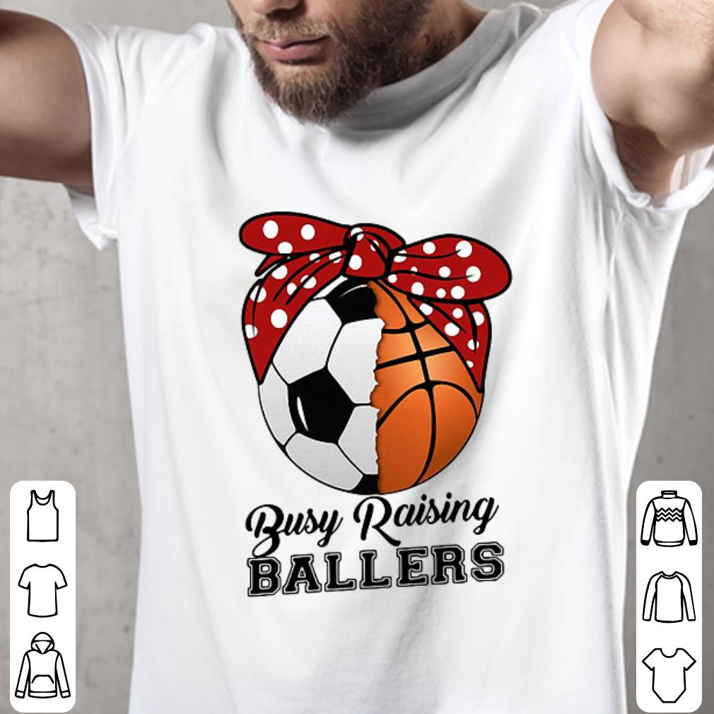 Soccer basketball mom busy raising ballers shirt 2