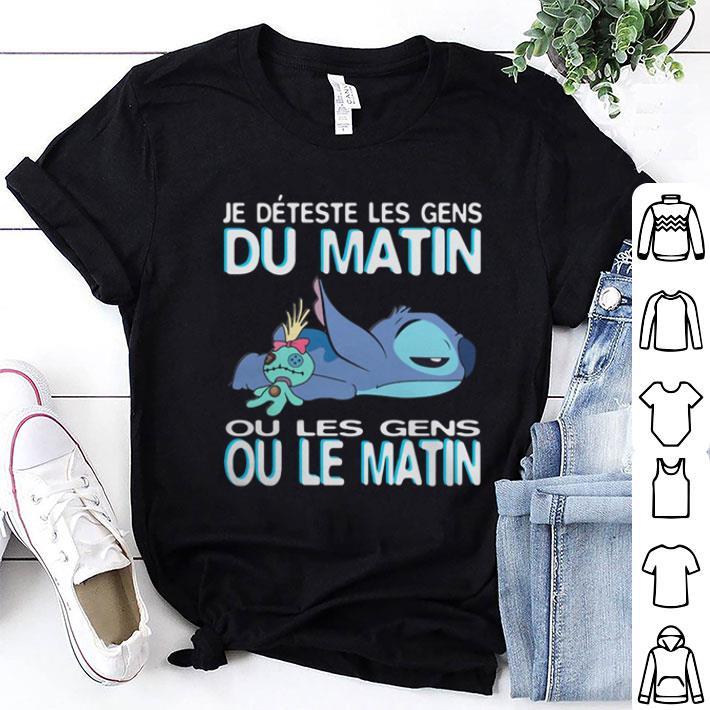 Stitch je deteste les gens du matin ou les gens ou le matin shirt 1