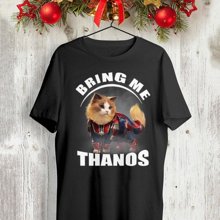 Captain Marvel cat bring me Thanos Avengers Endgame shirt