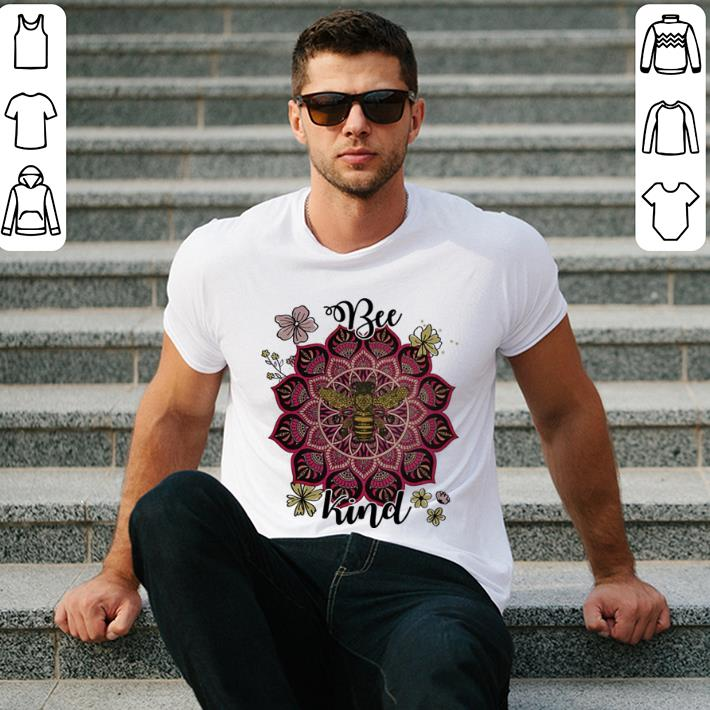 - Flowers Bee kind shirt