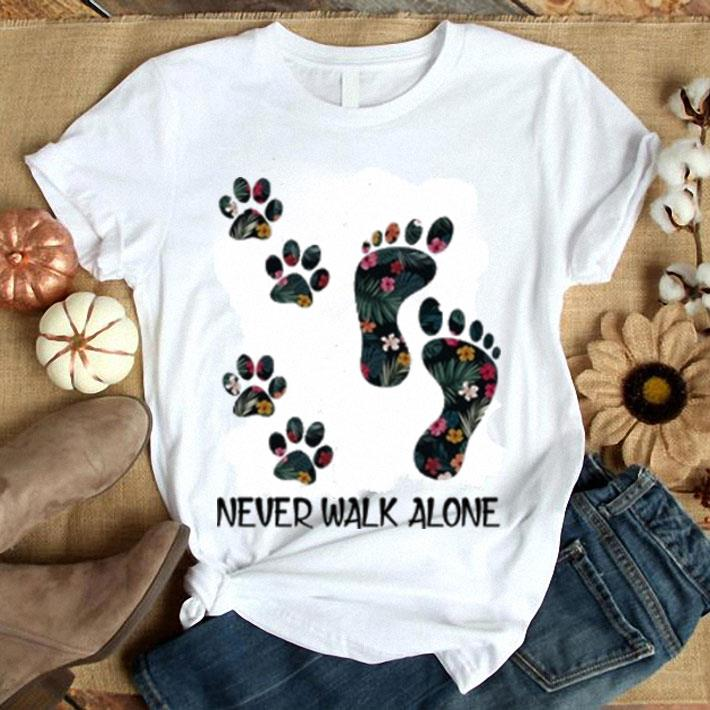 - Flowers Never Walk Alone shirt