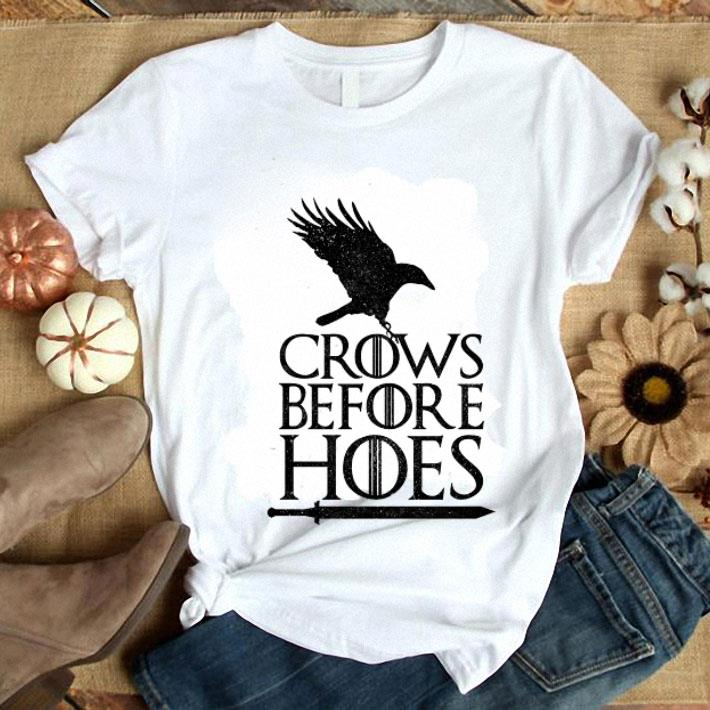 Game Of Thrones Crows Before Hoes shirt 1