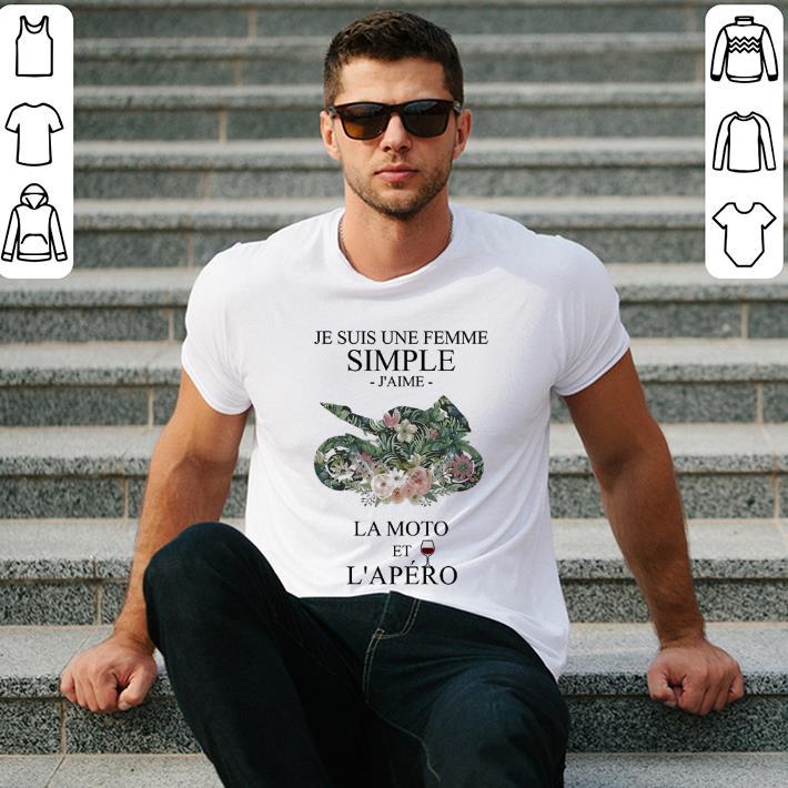 - Motorcycle Je Suis une femme simple J'aime La Moto et L'apero shirt