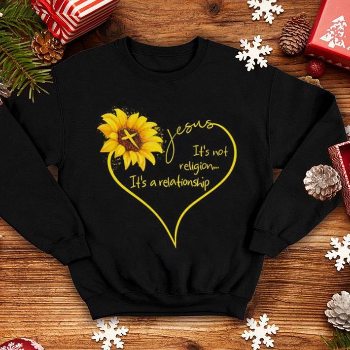 Sunflower Jesus it's not religion it's a relationship shirt
