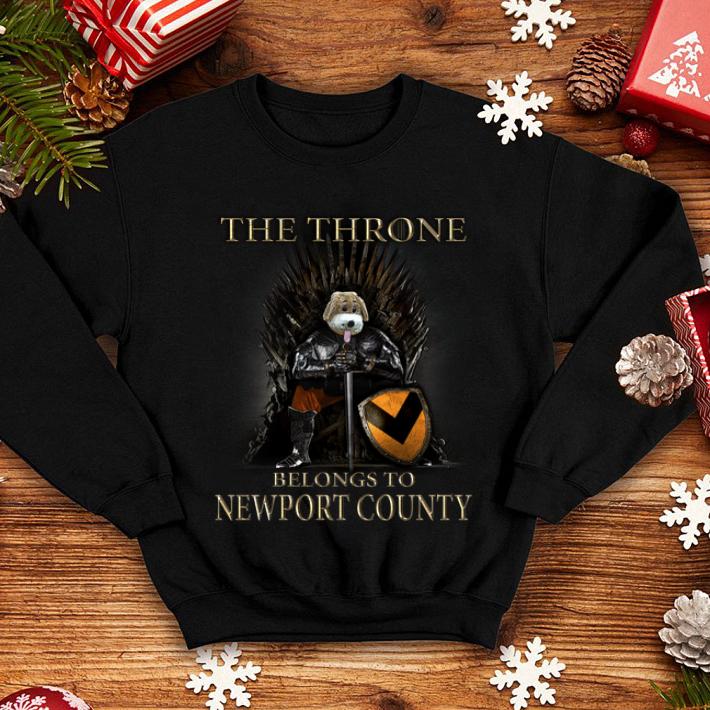 Game Of Thrones the thrones belongs to Newport County shirt 4