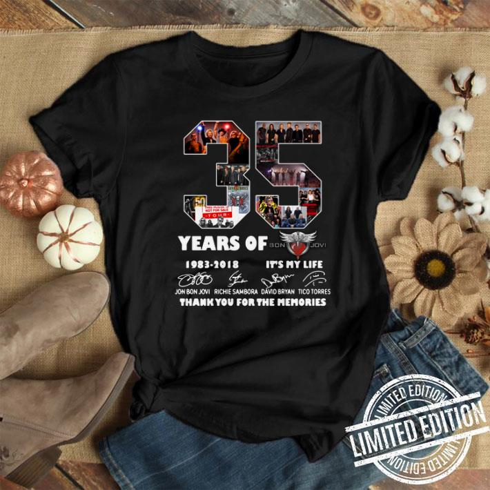 - 35 years of Bon Jovi 1983 2018 it's my life thank you for the memories shirt