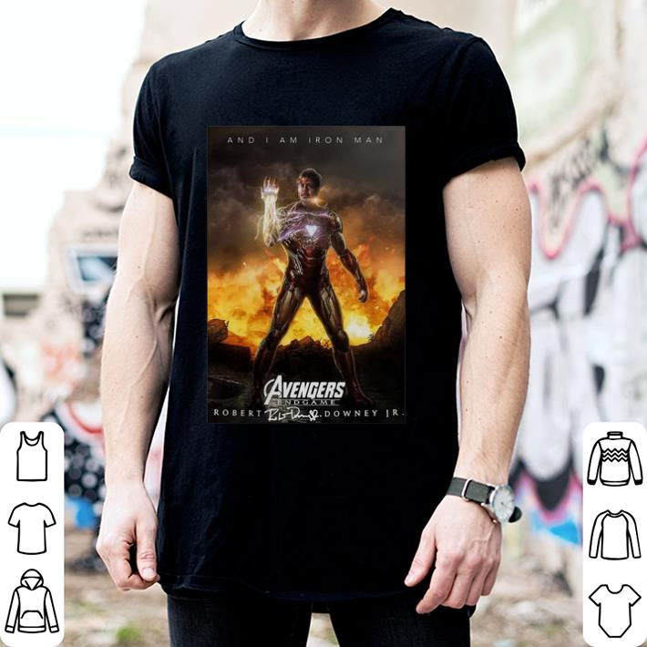 - And i am Iron Man Avengers Endgame Robert Downey Jr signature shirt
