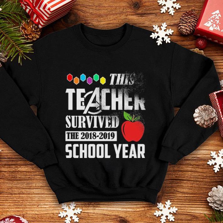 Avenger This teacher survived the 2018-2019 school year shirt