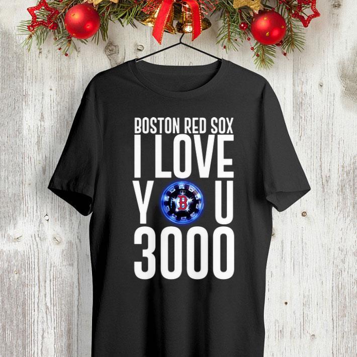 Boston Red Sox I love you 3000 arc reactor Iron Man shirt