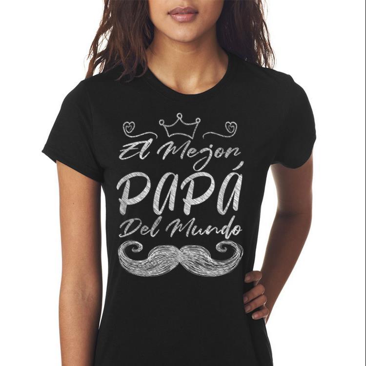 El Mejor Papa Del Mundo Dia del Padre Fathers Day shirt 3