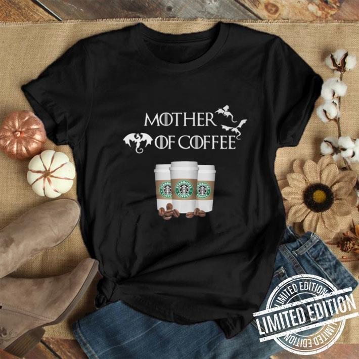 - Game of Thrones Starbucks mother of coffee shirt