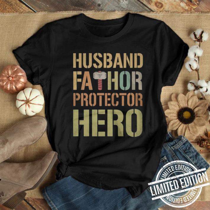 Husband Fathor Protector Hero shirt 1