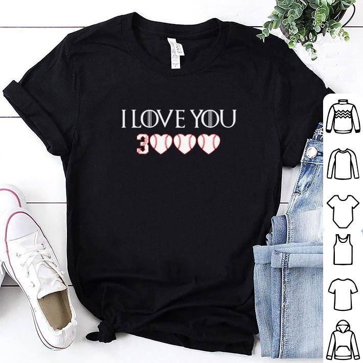 I love you 3000 Softball Game Of Thrones shirt 1