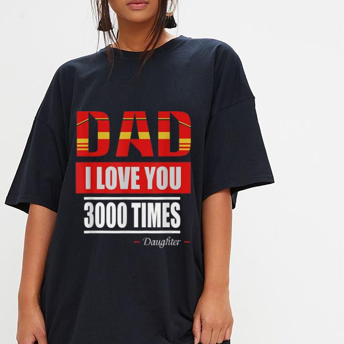Iron man I Love You 3000 Times Father's Day shirt 3
