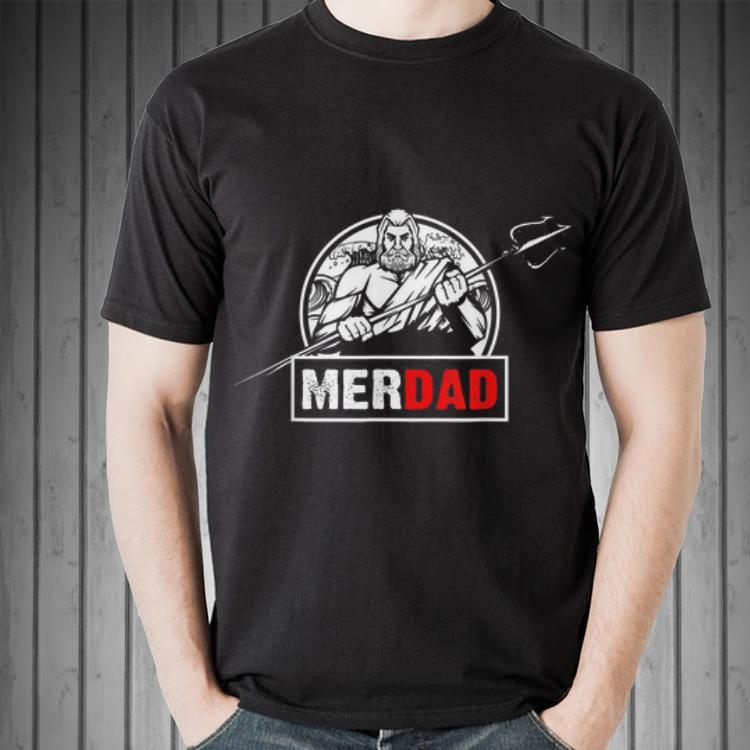 - Merdad Birthday Party Fathers Day shirt