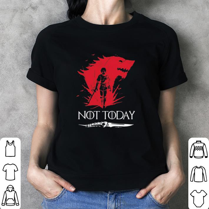 Not Today Death Valyrian Dagger No One Game Of Thrones shirt 3
