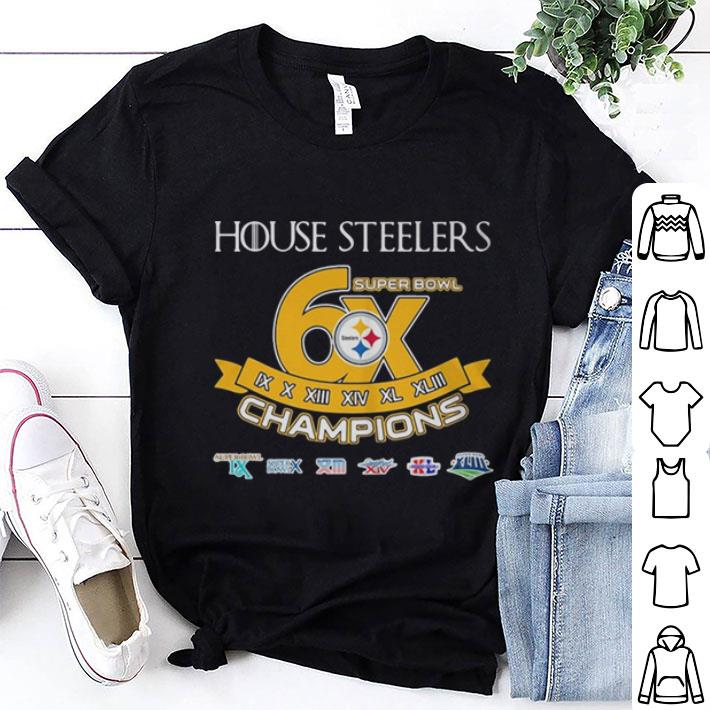 - Pittsburgh Steelers House Steelers Super Bowl 6x champions Game Of Thrones shirt