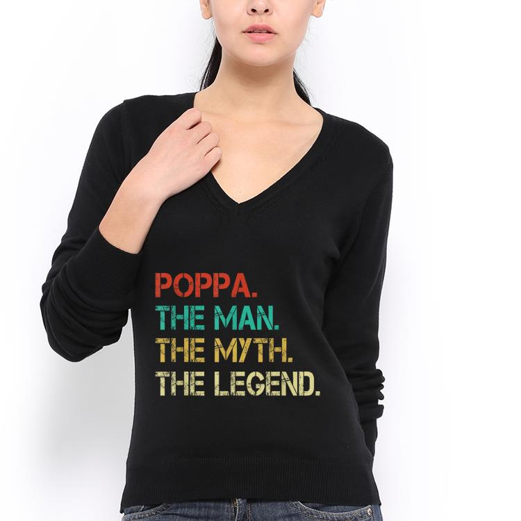 Poppa the Man the Myth the Legend Fathers Day shirt 3