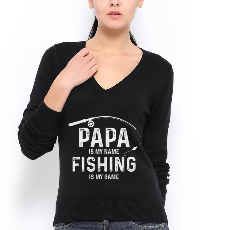 papa is my name fishing is my game fathers day shirt 3