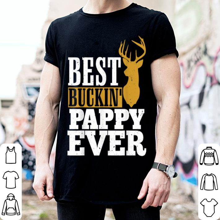 - Best Buckin Pappy Ever shirt