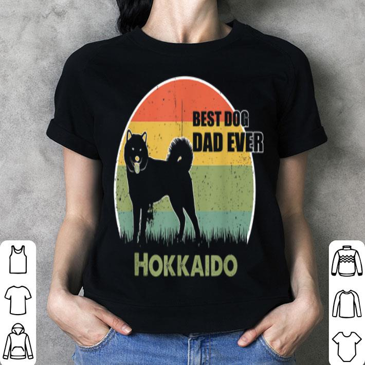 Best Dog Dad Ever Hokkaido Father Day 2019 shirt