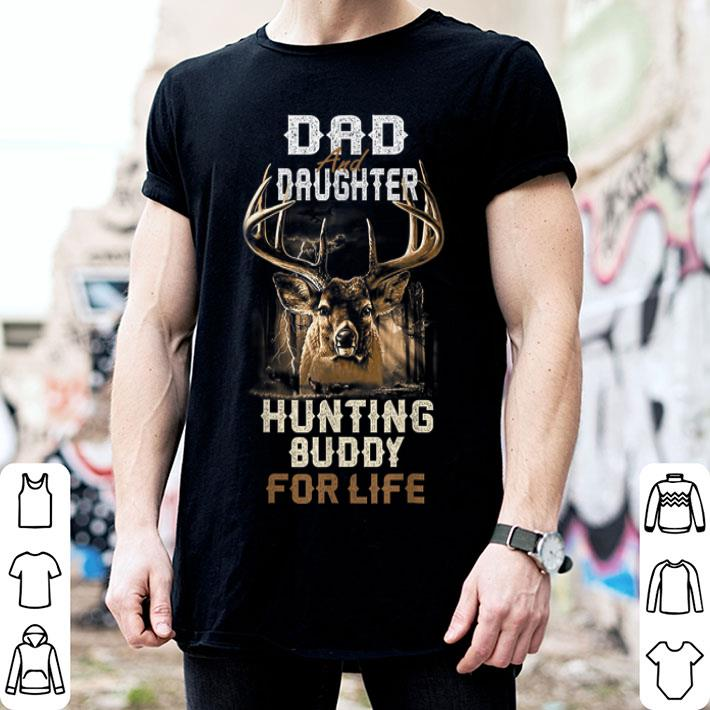 - Dad and daughter hunting buddy for life Father Day  shirt