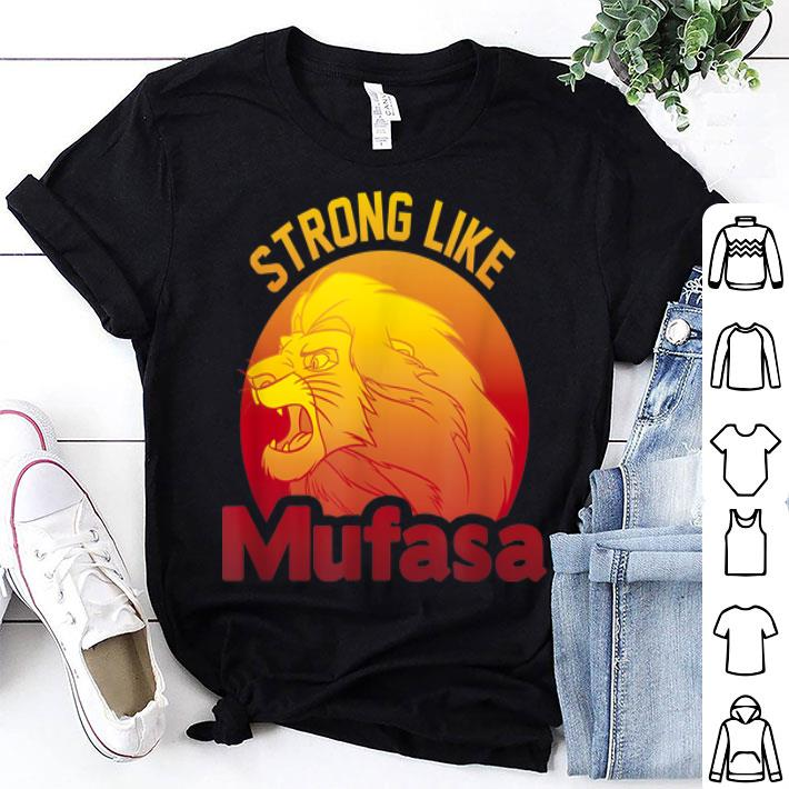 - Disney Lion King Strong Like Mufasa Simba shirt