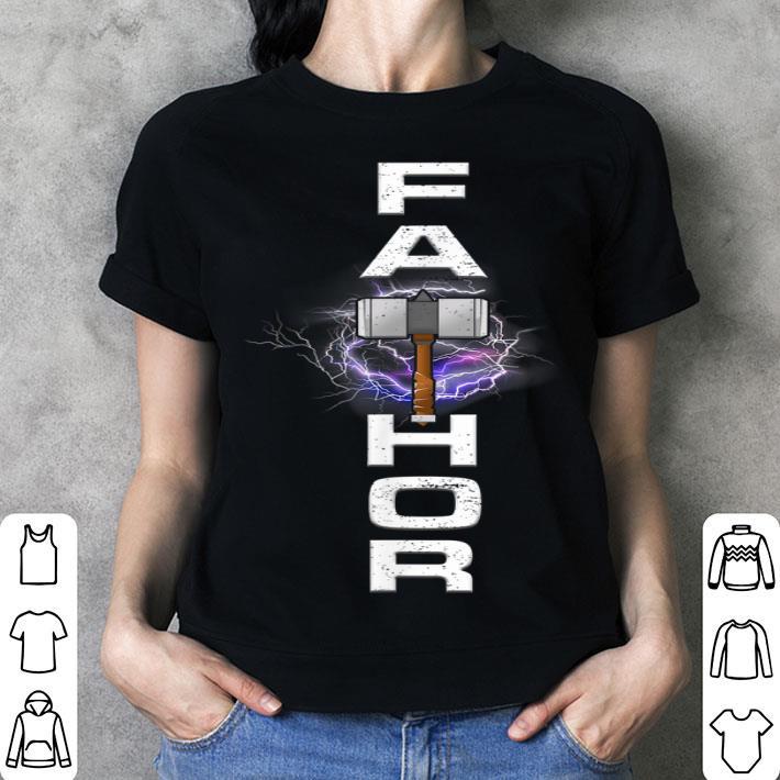 - Fa-Thor Miolnir Happy Fathers Day shirt