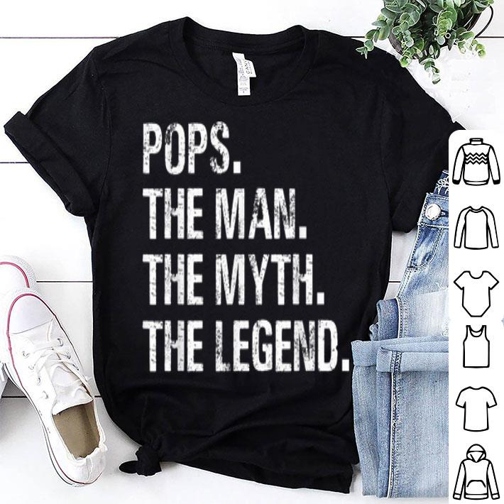 Father Day Pops The Man The Myth The Legend shirt