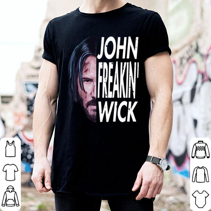 - John Freakin' Wick shirt
