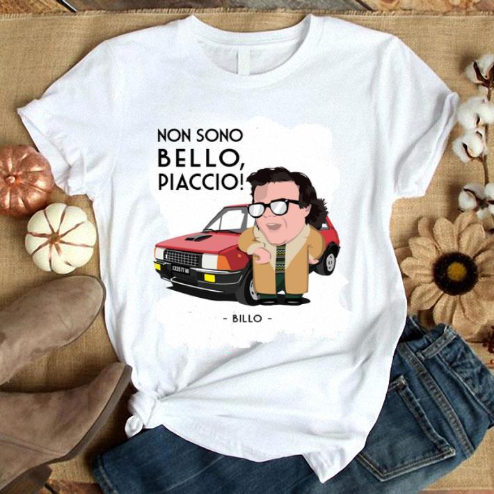 - Non Sono Bello Piaccio Billo shirt
