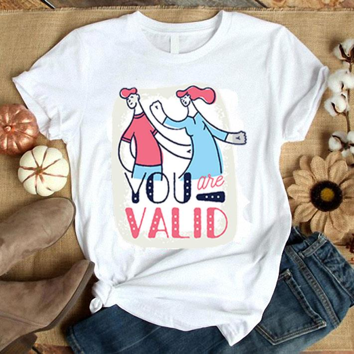 - You are Valid Sublimation Dryfit shirt