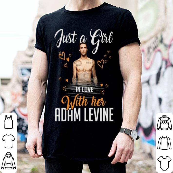 - Just a girl in love with her Adam Levine shirt