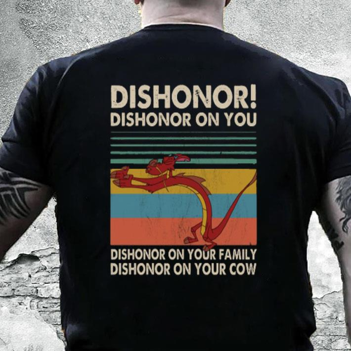 Mushu dishonor dishonor on you dishonor on your family vintage shirt