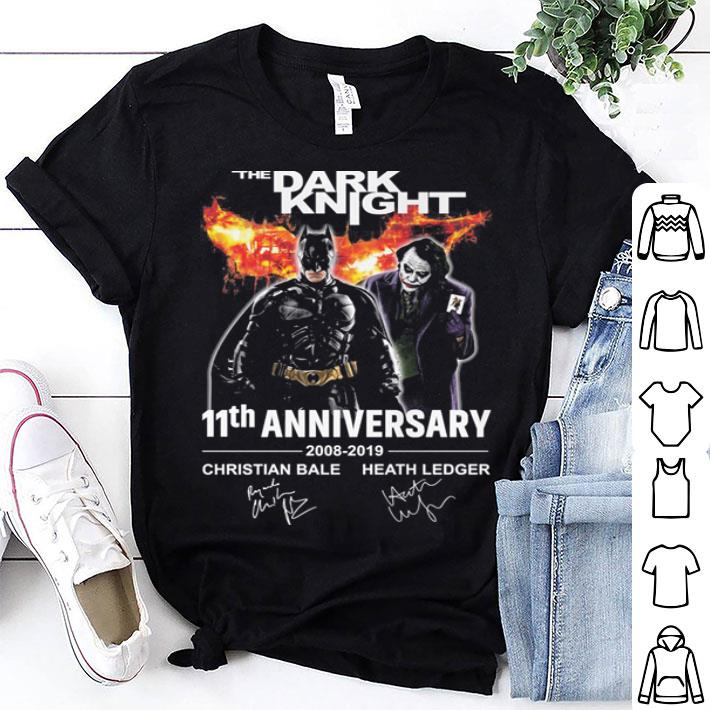 - The Dark Knight 11th Anniversary 2008-2019 shirt