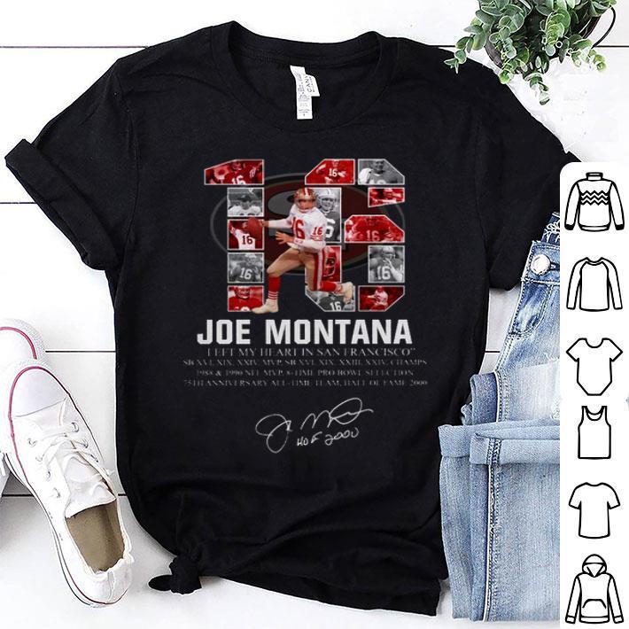 - 16 Joe Montana i left my heart in San Francisco signature shirt