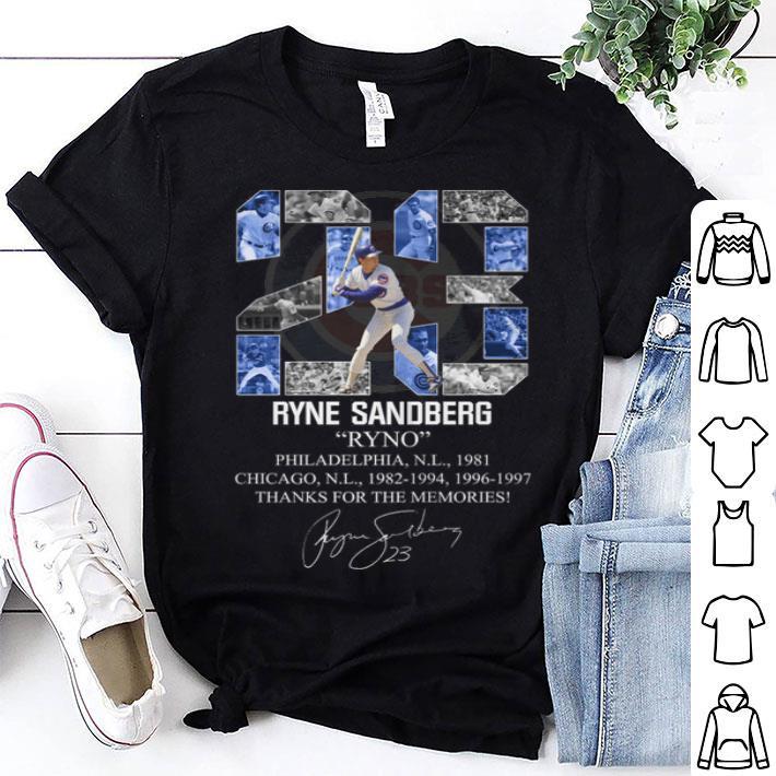 - 23 Ryne Sandberg Ryno thanks for the memories signature shirt