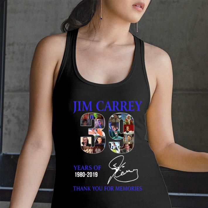 - 39 Years Of Jim Carrey 1980-2019 thank you for the memories shirt