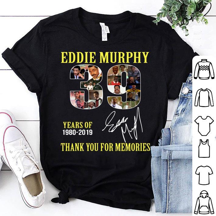 39 Years of Eddie Murphy 1980-2019 thank you for memories shirt