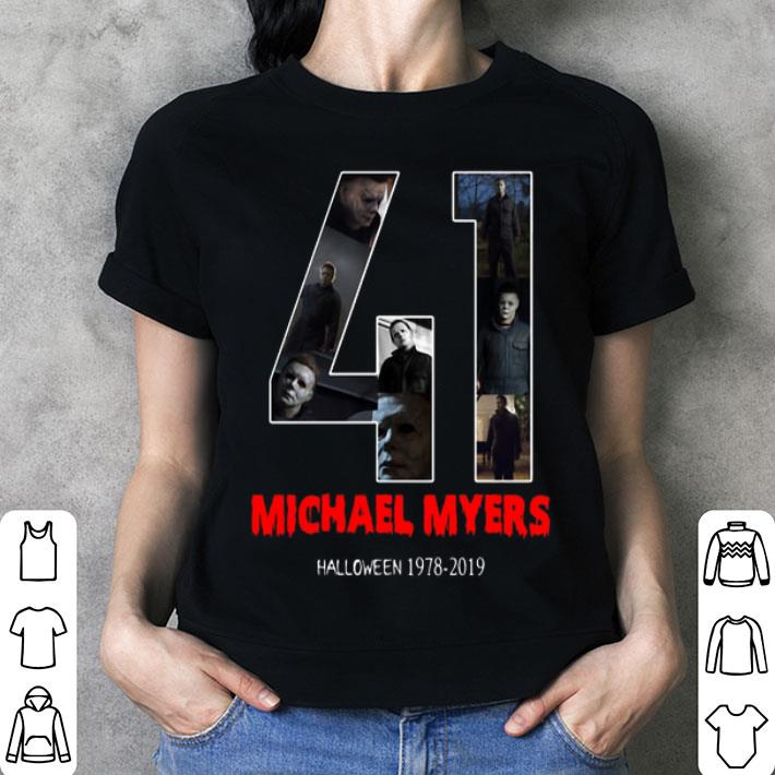 41 years of Michael Myers 1978-2019 Halloween shirt