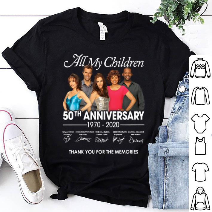 - All my children 50th anniversary 1970-2020 Signatures shirt