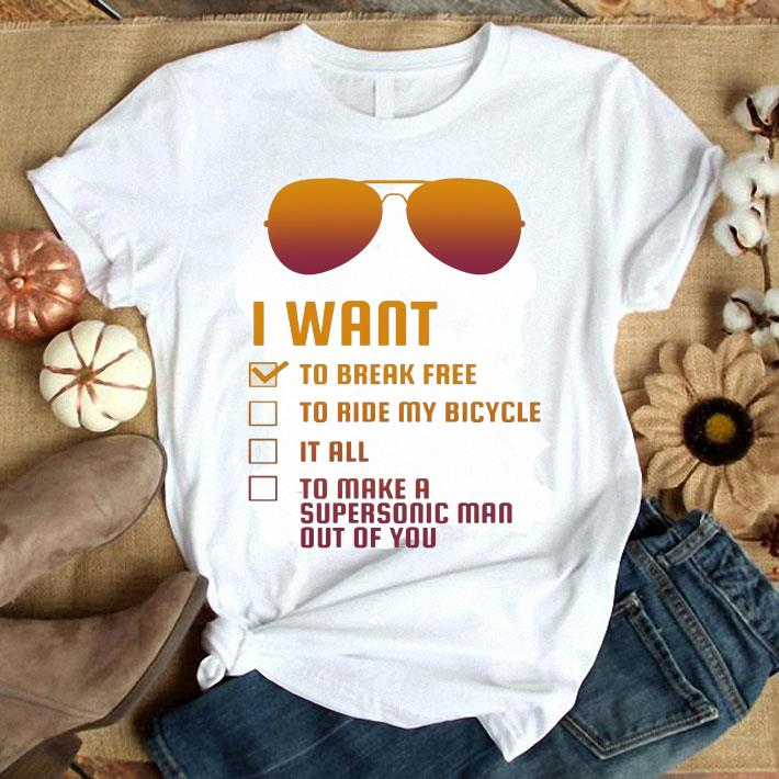 - Freddie Mercury I want to break free to ride my bicycle it rall shirt