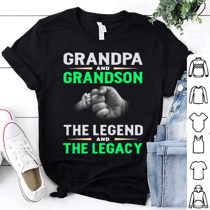 - Grandpa and grandson the legend and the legacy shirt