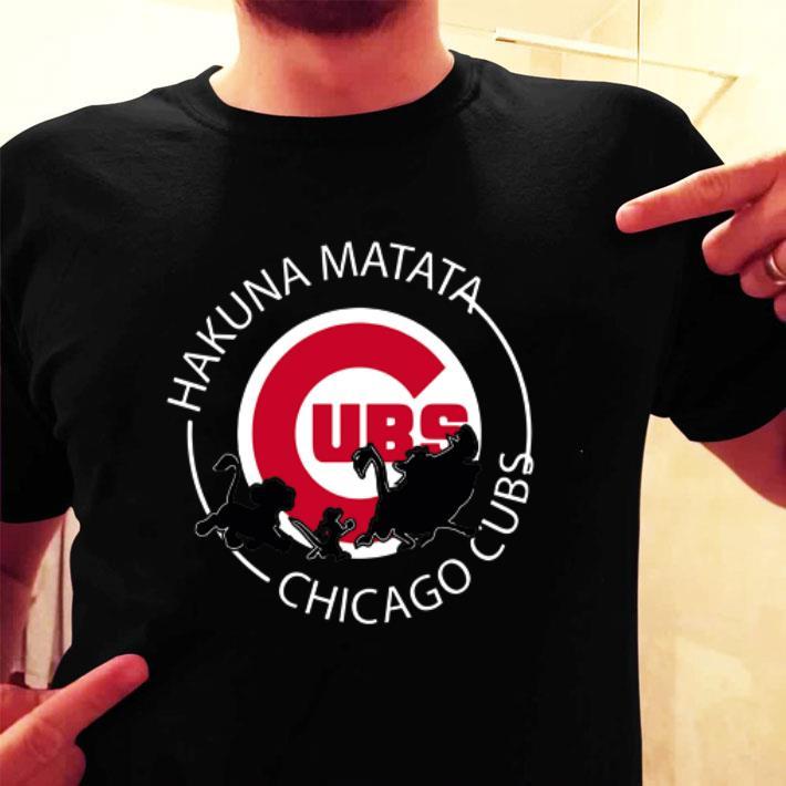 - Hakuna Matata Chicago Cubs shirt
