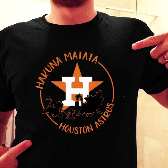 - Houston Astros Hakuna Matata shirt
