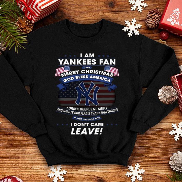 - I am Yankees fan i say Merry Christmas god bless America flag shirt